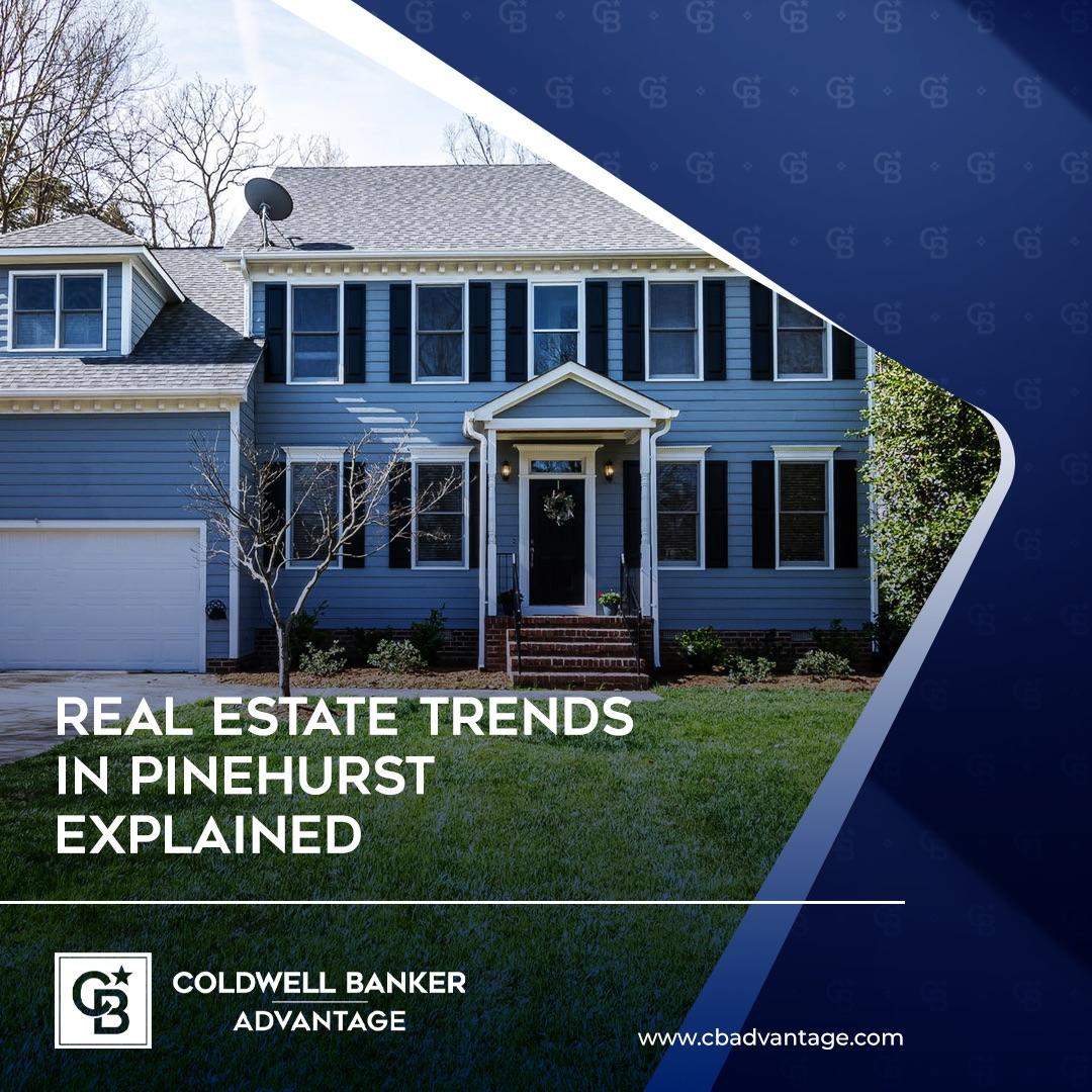 Real Estate Trends in Pinehurst Explained Picture