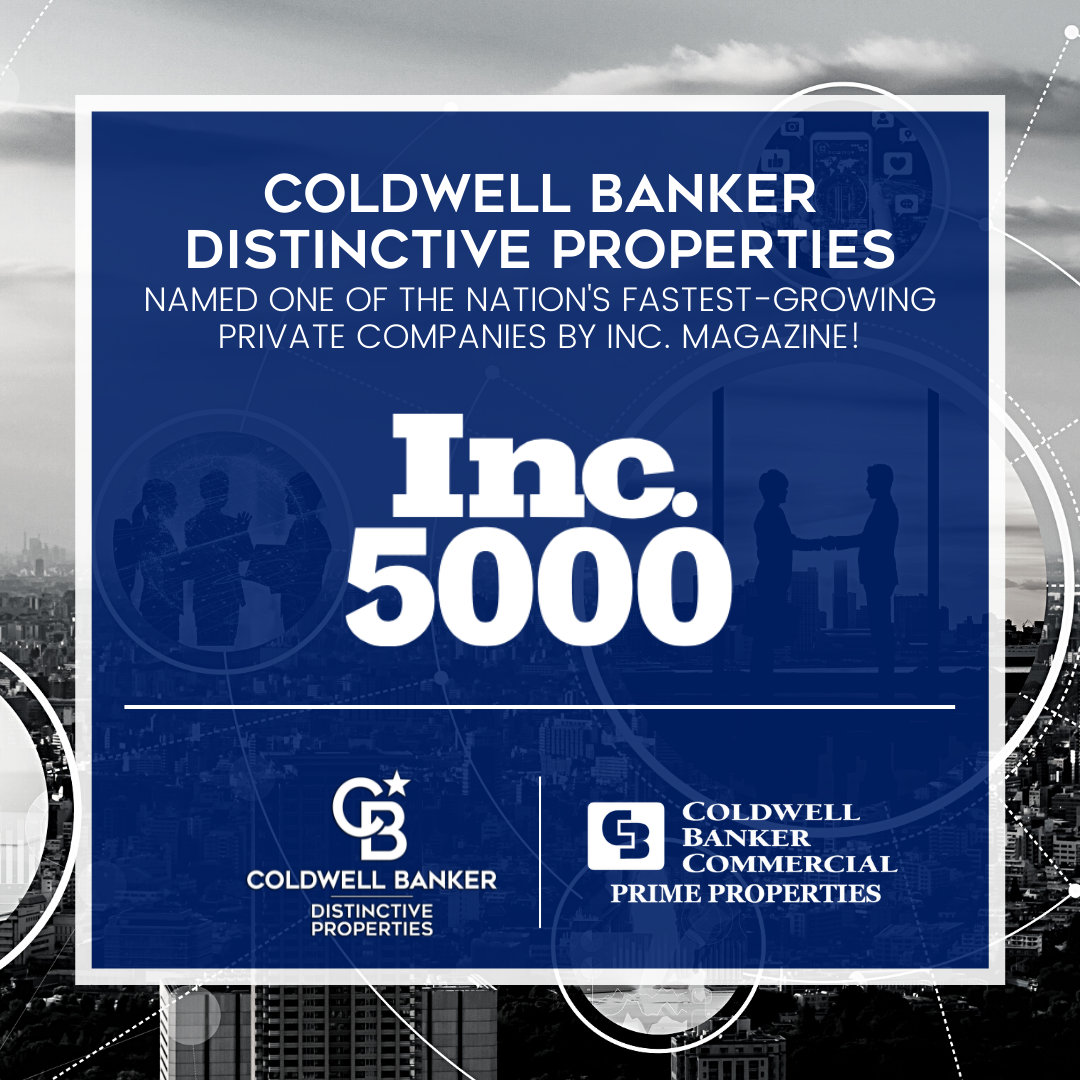 COLDWELL BANKER DISTINCTIVE PROPERTIES AND COLDWELL BANKER COMMERCIAL PRIME PROPERTIES NAMED TO INC. 5000 Picture