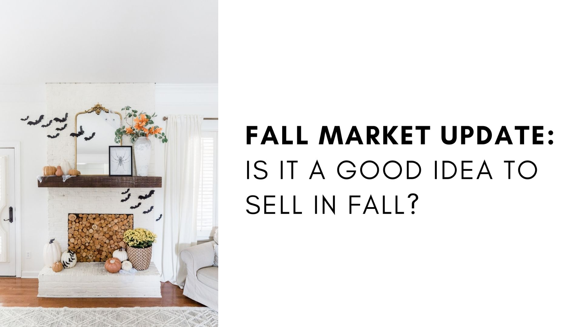 Fall Market Update: Is the Fall a Good Time to Sell? Main Photo