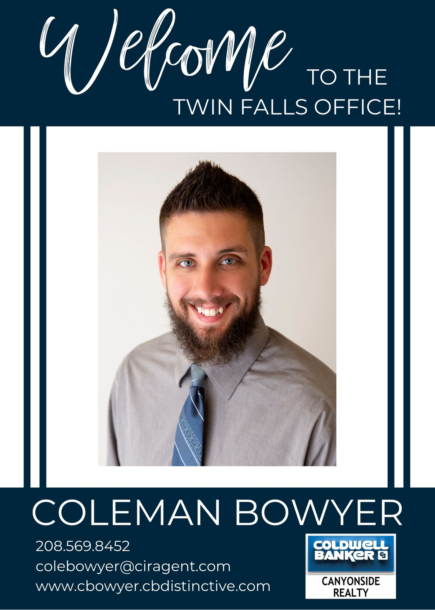 Please help us welcome Coleman Bowyer to our Coldwell Banker family! Main Photo