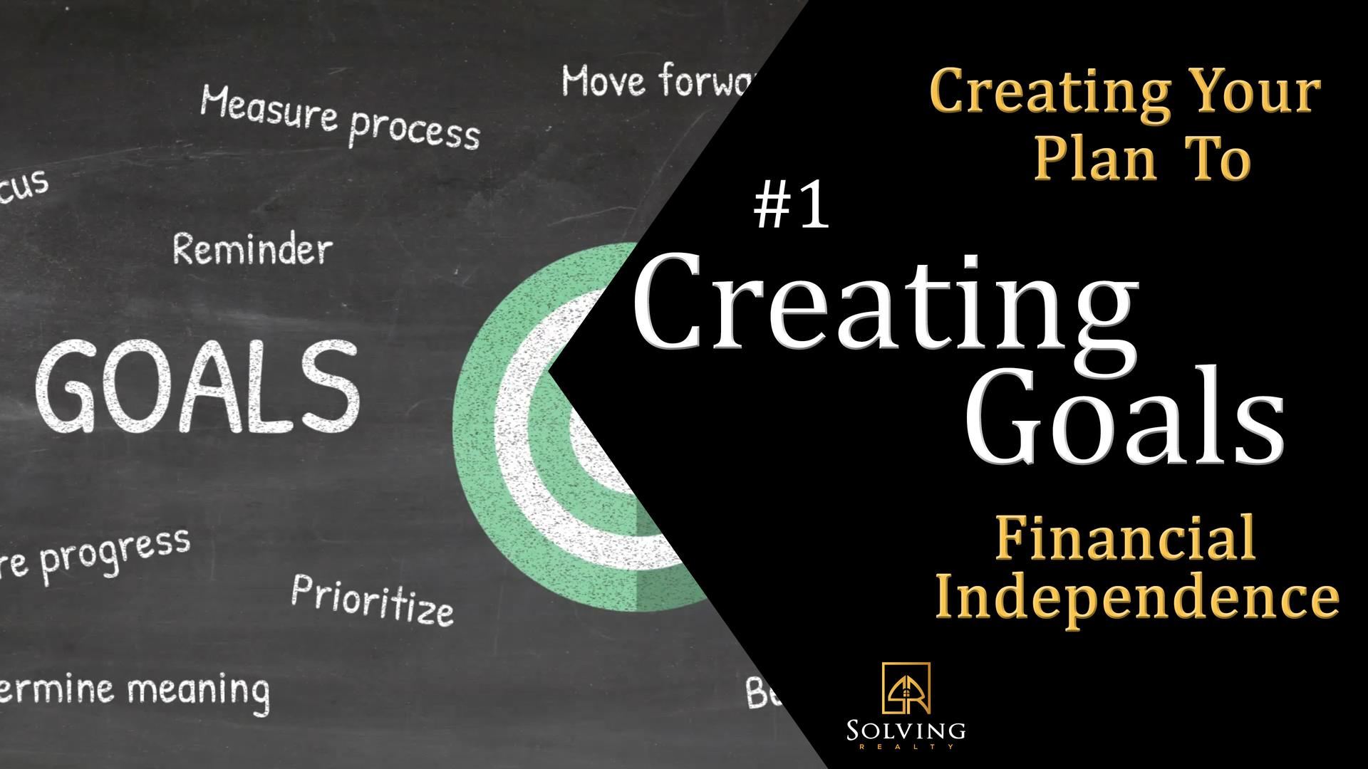 Creating & Organizing Goals - Creating Your Master Plan to Financial Independence Main Photo