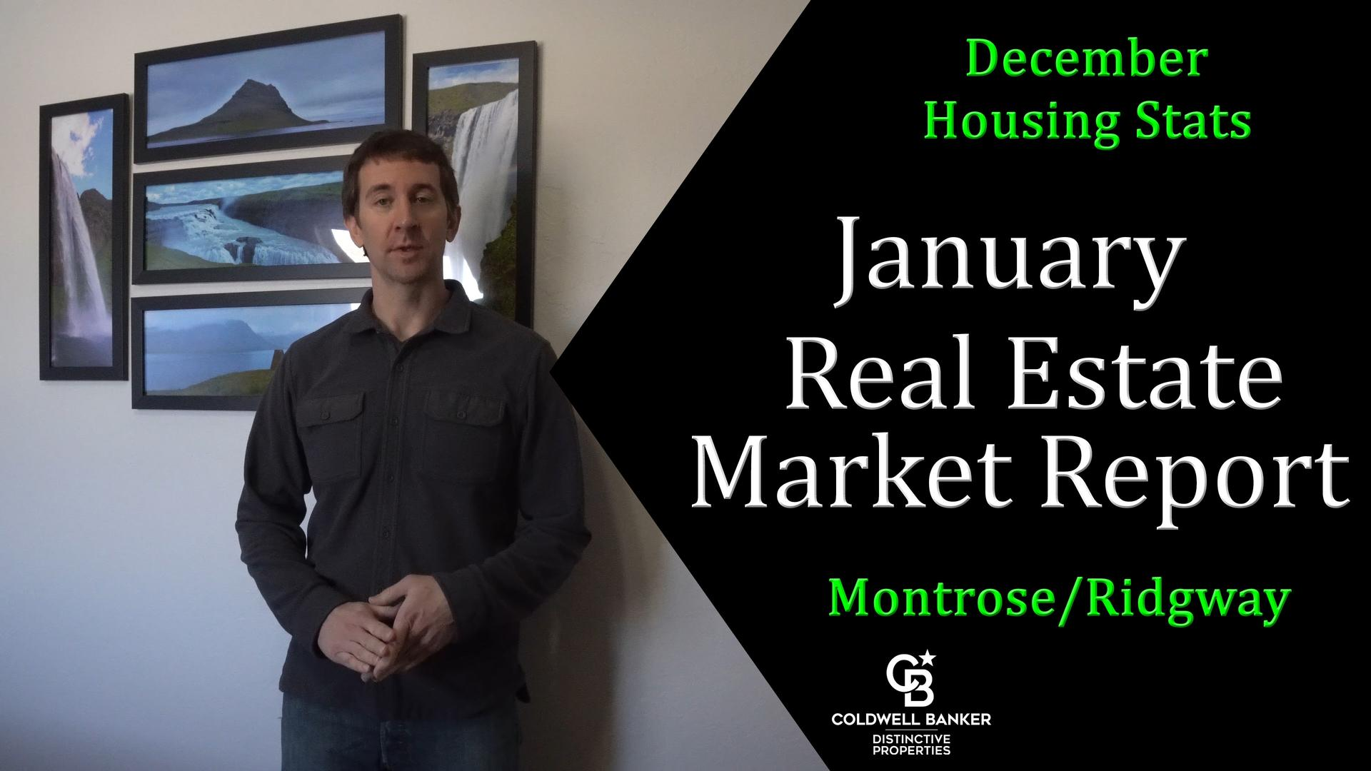 January Real Estate Market Report 2020 - Montrose Colorado Main Photo