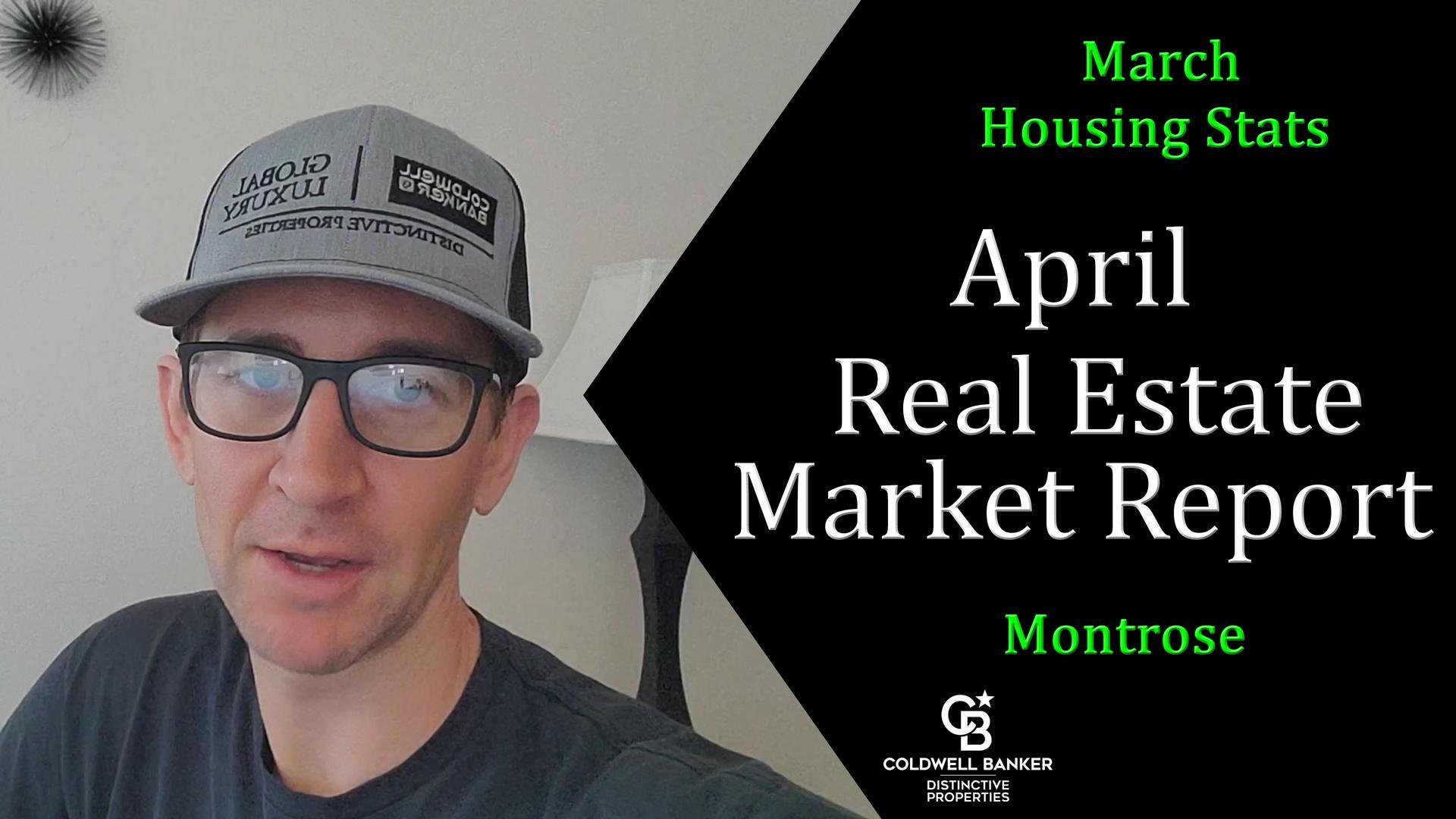 April Real Estate Market Report Montrose Colorado Main Photo
