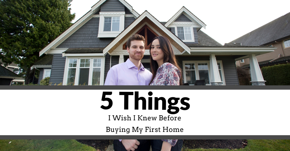 5 Things I Wish I Knew Before Buying My First Home Main Photo