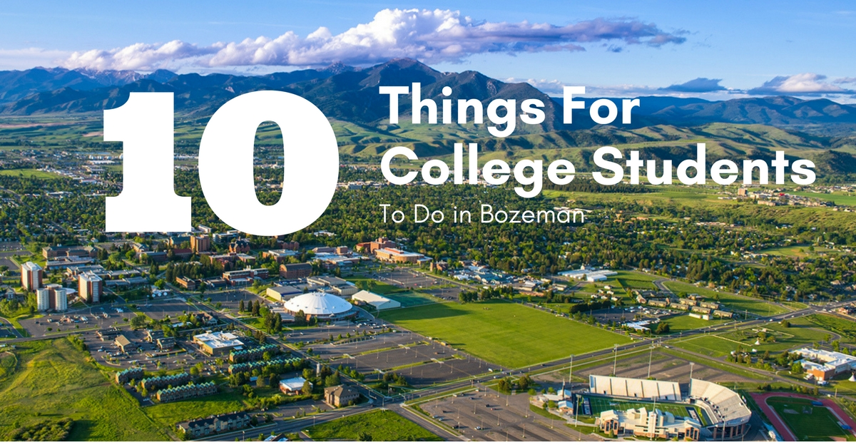 College Students To Do In Bozeman
