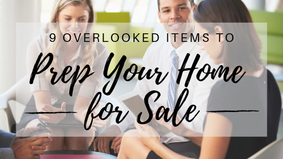 9 Overlooked Items to Prep Your Home for Sale Main Photo