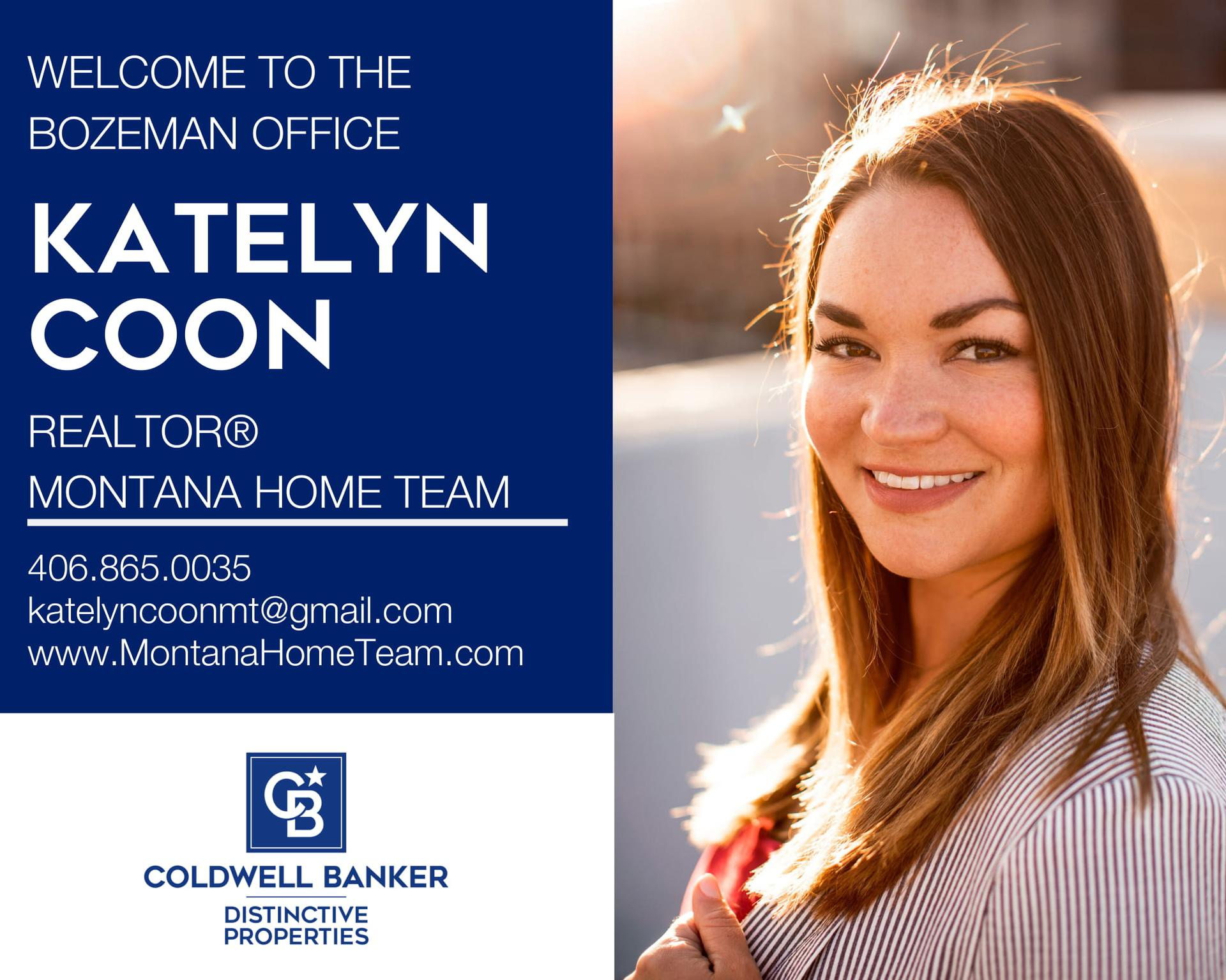 Please help us welcome Katelyn Coon to our Coldwell Banker family! Main Photo