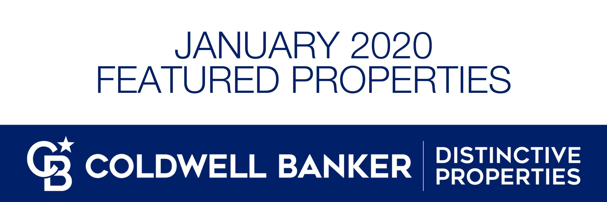 January 2020 Featured Properties