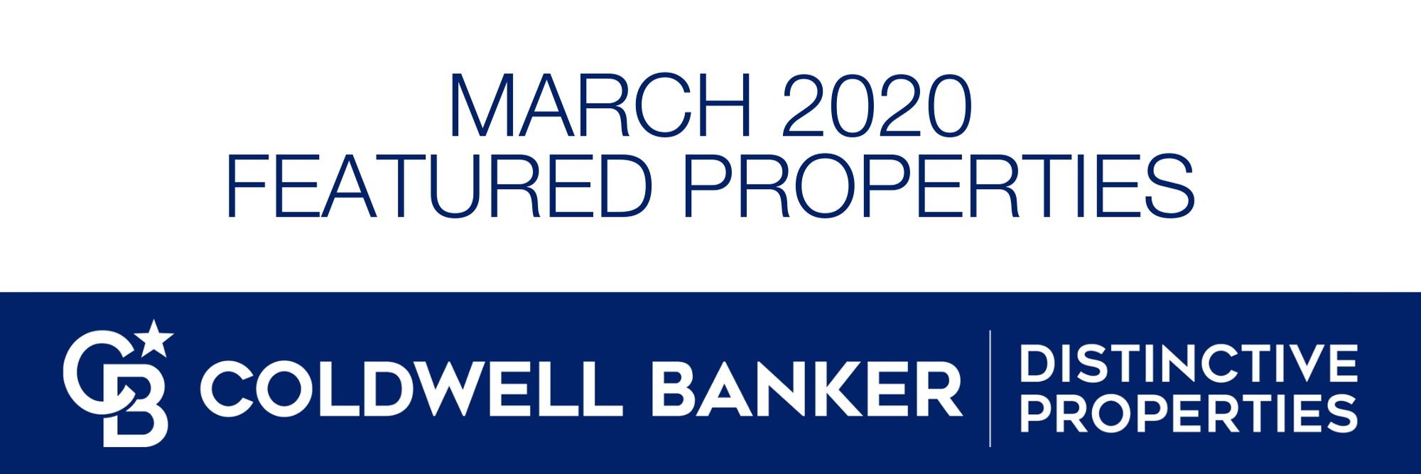 March 2020 Featured Properties