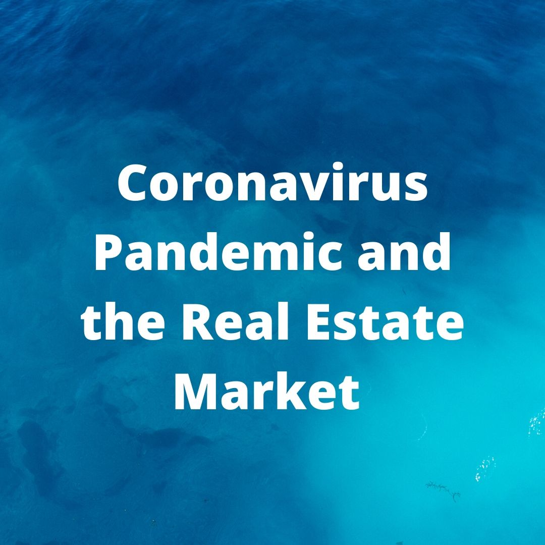 Top 5 Things You Need to Know About the Real Estate Market During the Coronavirus Pandemic Main Photo