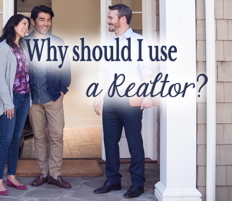 Why Should I use a Realtor? Main Photo