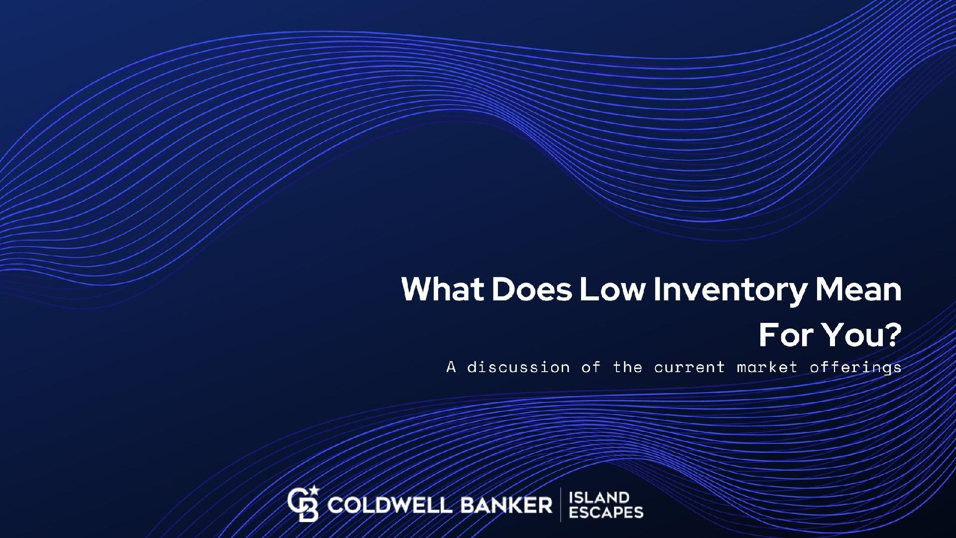 What Does Low Inventory Mean For You? Picture