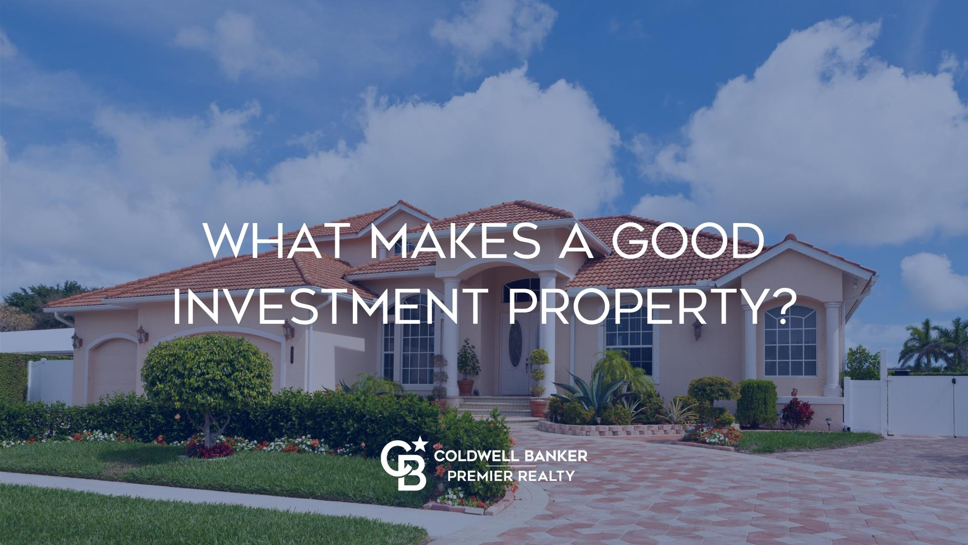 What Makes a Good Investment Property? Main Photo