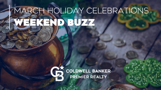 Weekend Buzz | March Holiday Celebrations Main Photo