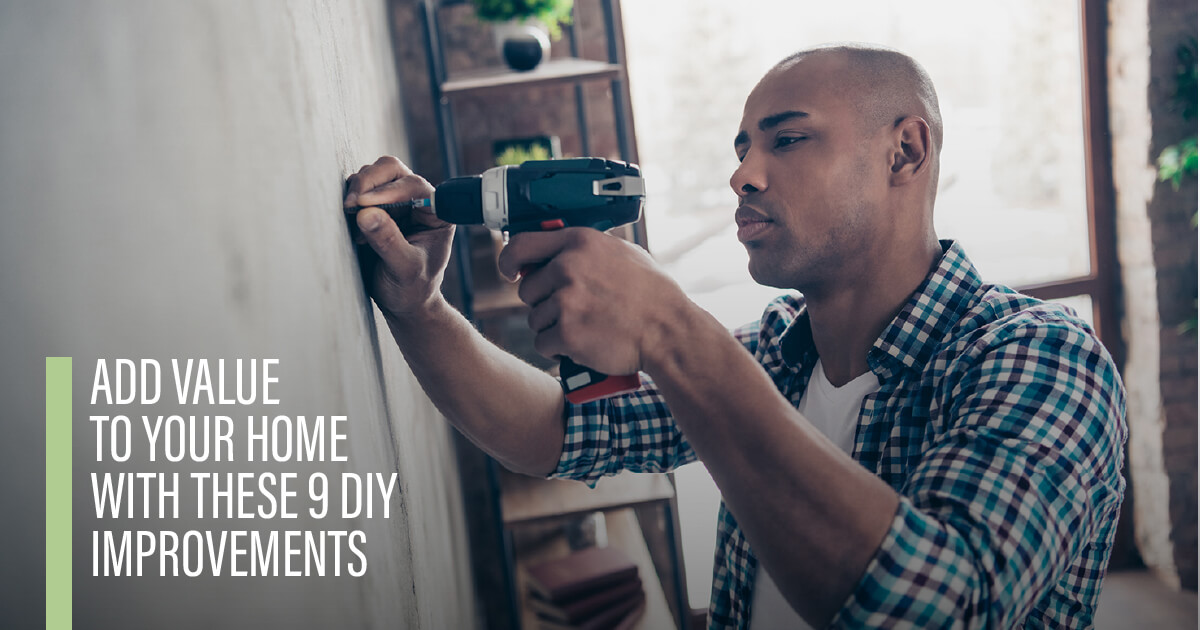 Add Value To Your Home With These 9 DIY Improvements Main Photo