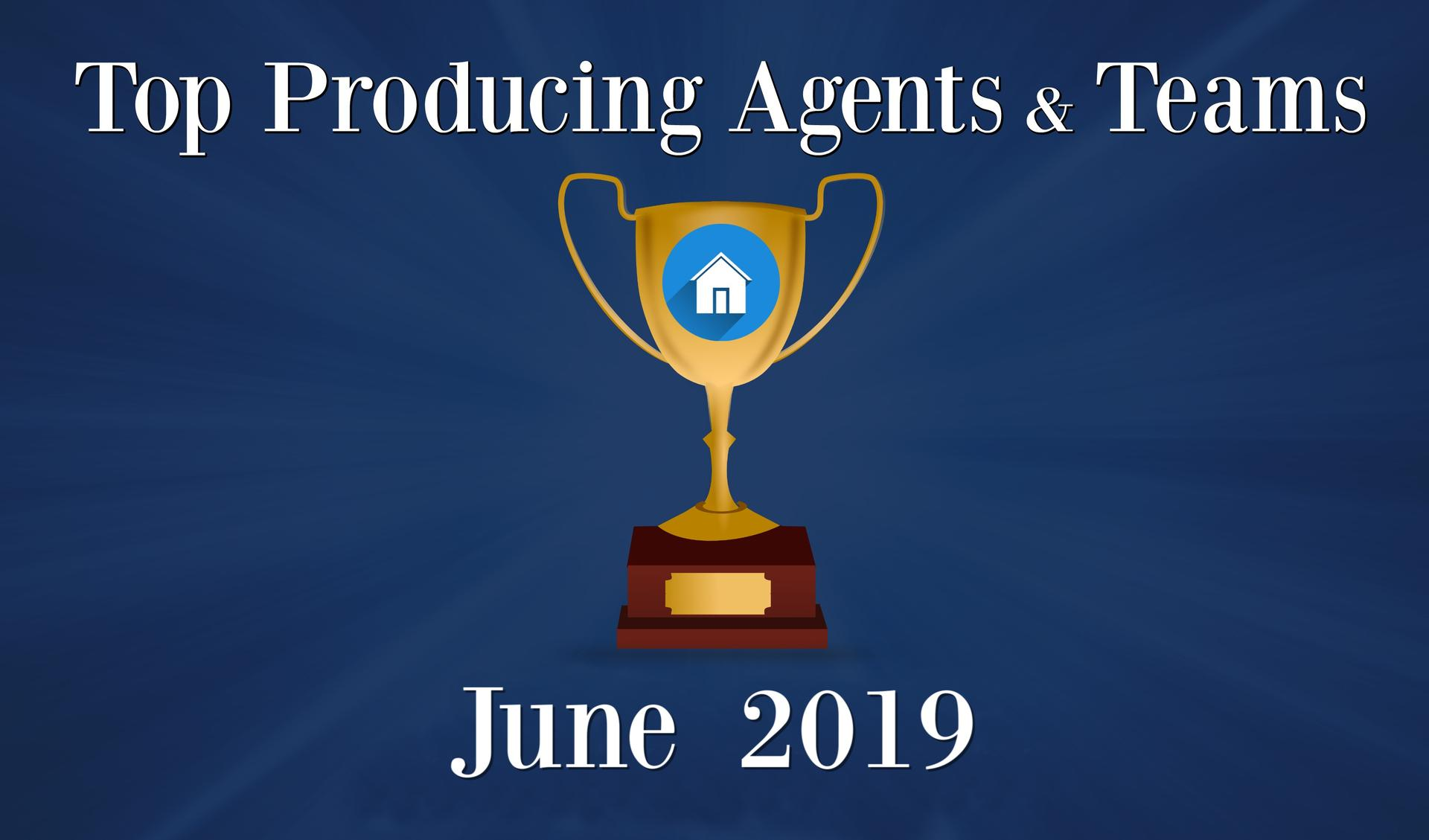 CONGRATULATIONS Top Agents and Teams - JUNE 2019 Main Photo
