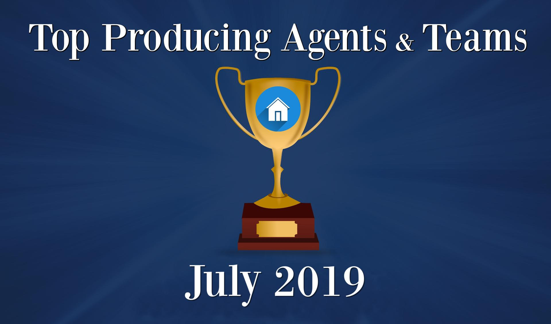 CONGRATULATIONS Top Agents and Teams - July 2019 Main Photo