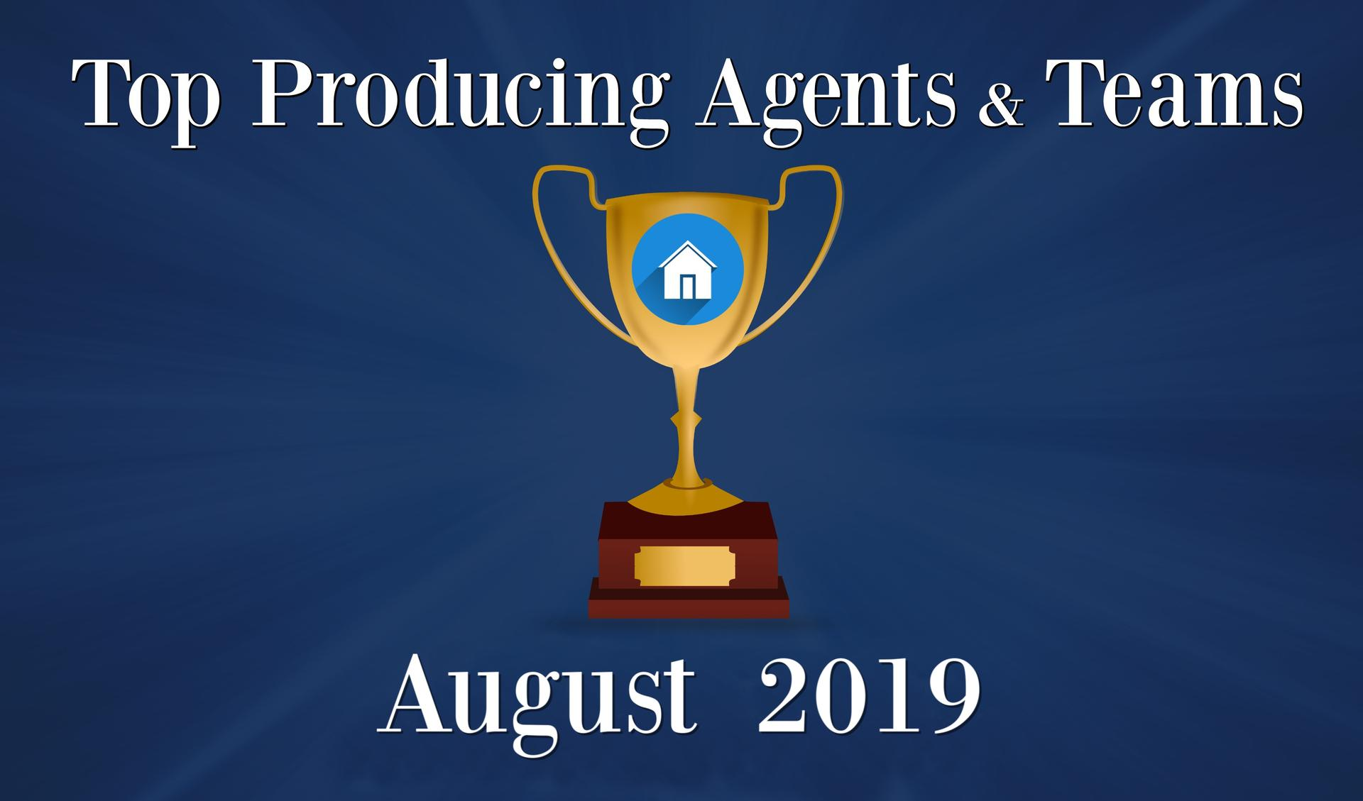 CONGRATULATIONS Top Agents and Teams - August 2019 Main Photo