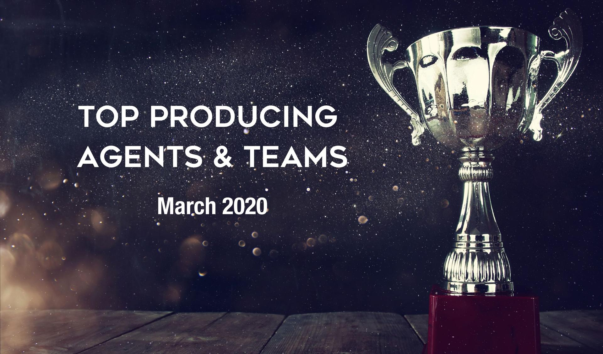 CONGRATULATIONS Top Agents and Teams - March 2020 Main Photo