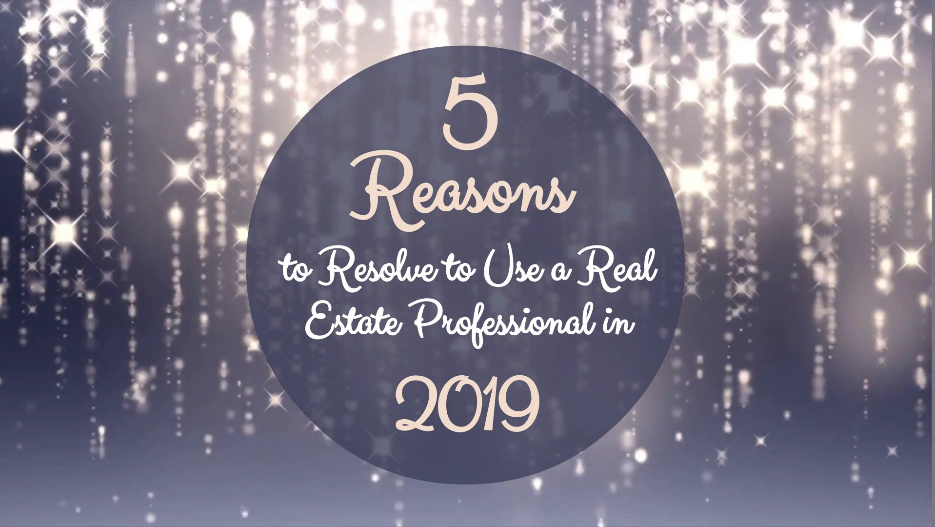 5 Reasons to Resolve to Use a Real Estate Professional in 2019 Main Photo