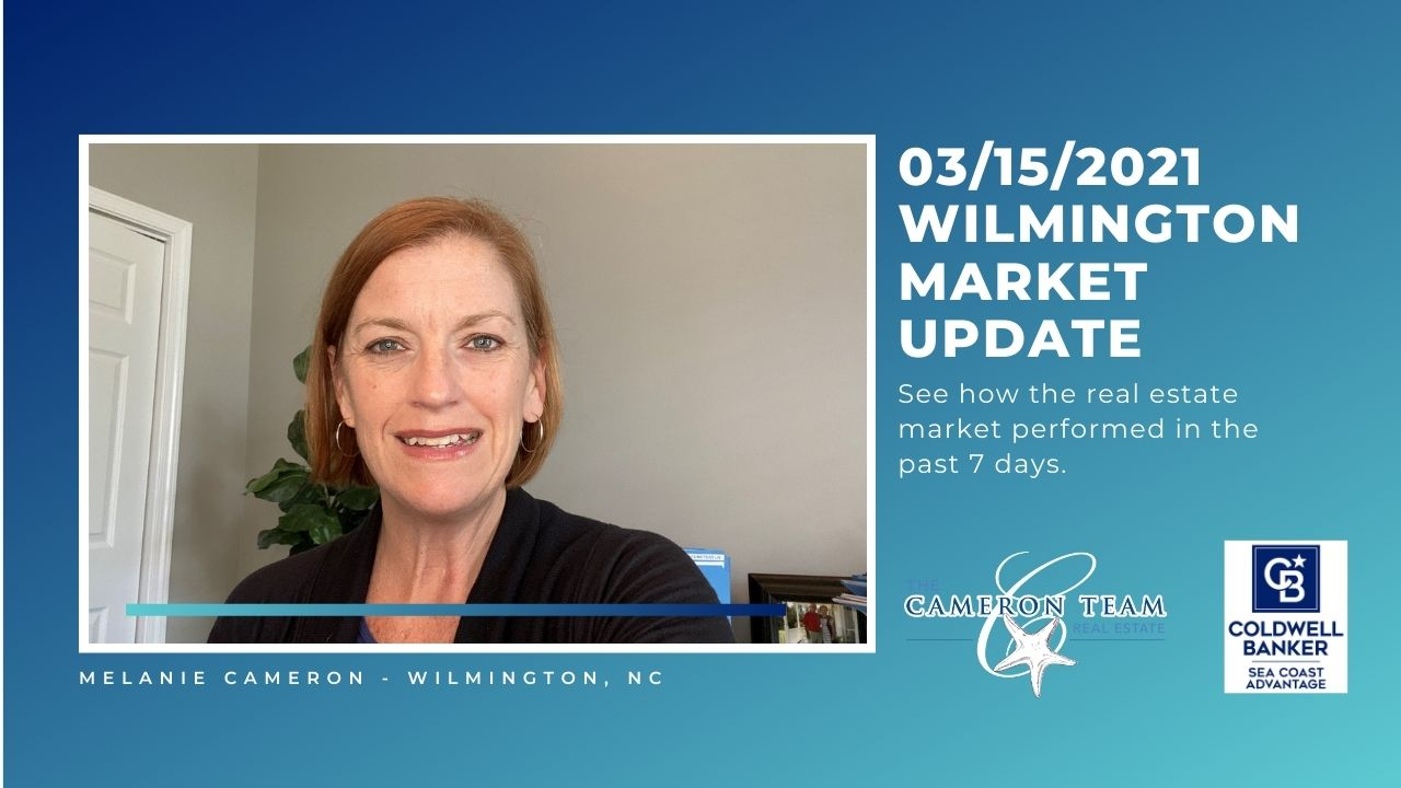 March 15, 2021 Wilmington Real Estate Market Update Main Photo