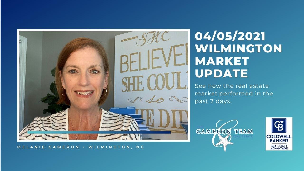 April 5, 2021 Wilmington Real Estate Market Update Main Photo