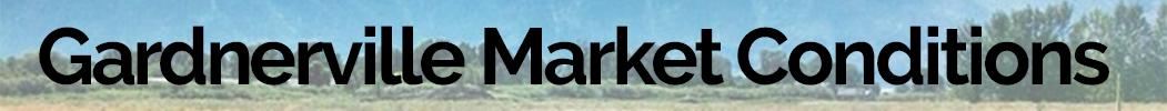 Market Conditions Gardnerville